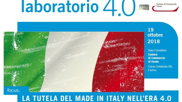 LABORATORIO 4.0 - LA TUTELA DEL MADE I ITALY NELL'ERA 4.0